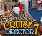 Vacation Adventures: Cruise Director 7 juego