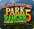 Vacation Adventures: Park Ranger 5 juego