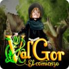 Val'Gor: El comienzo juego