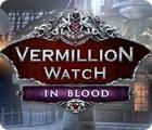 Vermillion Watch: In Blood juego