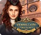 Vermillion Watch: Parisian Pursuit juego