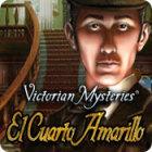 Victorian Mysteries: El Cuarto Amarillo juego