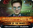 Wanderlust: Shadow of the Monolith Collector's Edition juego