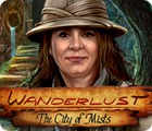 Wanderlust: The City of Mists juego