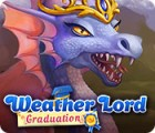Weather Lord: Graduation juego