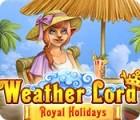 Weather Lord: Royal Holidays juego