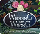 Wedding Gone Wrong: Solitaire Murder Mystery juego