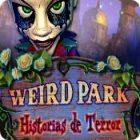 Weird Park: Historias de Terror juego