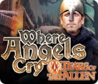 Where Angels Cry: Tears of the Fallen juego