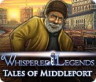 Whispered Legends: Tales of Middleport juego