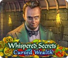 Whispered Secrets: Cursed Wealth juego