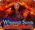 Whispered Secrets: Everburning Candle juego