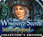Whispered Secrets: Into the Beyond Collector's Edition juego