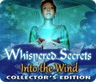 Whispered Secrets: Into the Wind Collector's Edition juego