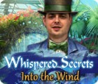 Whispered Secrets: Into the Wind juego