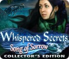 Whispered Secrets: Song of Sorrow Collector's Edition juego