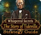 Whispered Secrets: The Story of Tideville Strategy Guide juego