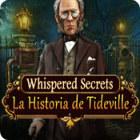 Whispered Secrets: La Historia de Tideville juego