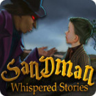 Whispered Stories: Sandman juego