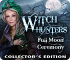 Witch Hunters: Full Moon Ceremony Collector's Edition juego