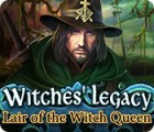 Witches' Legacy: Lair of the Witch Queen juego