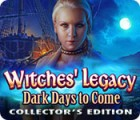 Witches' Legacy: Dark Days to Come Collector's Edition juego