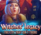 Witches' Legacy: The City That Isn't There juego