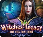 Witches' Legacy: The Ties that Bind juego