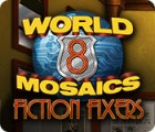 World Mosaics 8: Fiction Fixers juego