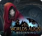 Worlds Align: Beginning juego
