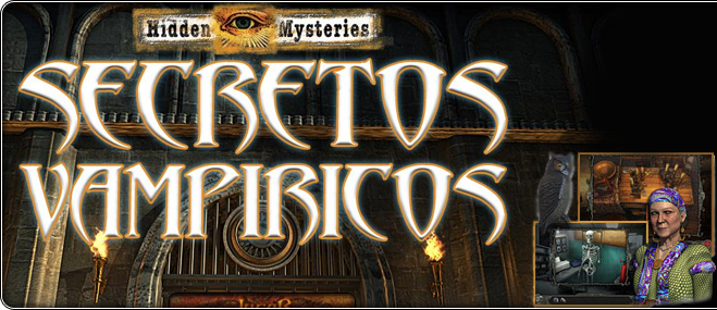 juego exclusivo Hidden Mysteries®: Secretos Vampíricos